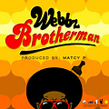 "WEBBZ ""Brotherman"" Produced By Matcy P"