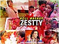 HOLI MASHUP - ZESTTY - www.djsbuzz.in