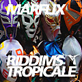 Marflix-RiddimsTropicale25