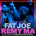 Fat Joe & Remy Ma - All The Way Up (ft. French Montana)