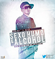 Jeremy ''El Mago'' - Sexo, Humo y Alcohol (Prod. By Kid MB & MC Jay)