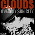 Clouds Over My Sun City