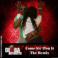 Deoba Authentic - Come sit pon it (Victoriouz Icon Remix)