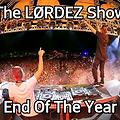 The LØRDΣZ Show Special End Of The Year