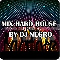 mix hard house_by dj negro