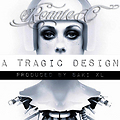 (RADIO) A Tragic Design (Prod By Saki XL)