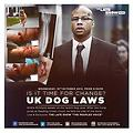 UK Dog Laws Is It Time For Change (#2) (17/10/13)
