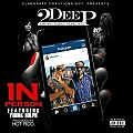 2Deep - In Person (Feat. Young Dolph)