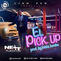 Lino Pao - El Pick Up Remix XTD By Asrael DeeJay