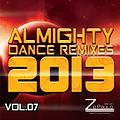 Set - Almighty Dance Remixes 2013 Vol.07 - DJ Zé Paulo