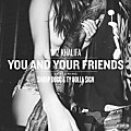 Wiz Khalifa ft Snoop Dogg Ty Dolla $ign - You & Your Friends