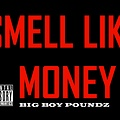 Smell Like Money (Prod By Cristal Carter)