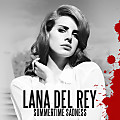 Lana Del Rey - Summertime Sadness (Radio Mix) HQ