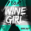 T.O.K - Wine Girl - Fams House Music Redlah Star - 2014