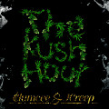 Clumcee & JCreep - The Kush Hour - 08 Posse