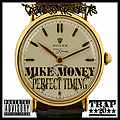 1 Mike Money _ Perfect Timing