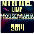 HOUSE MANIA VOL 2 (MIX BY AVIEL LIME)