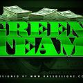 GreenTeam x Im Gone