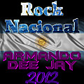 Mix Rock Nacional by Armando Dee Jay 2012