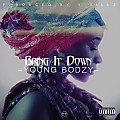 Youngbodzy - Bring it down (Prod by V-Killz)