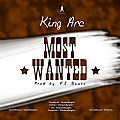 King Arc - Most Wanted (Prod By FJ Beats)