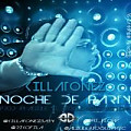 Killatonez – Noche De Party (Prod. By Alzule El Bioquimico & Hi-Flow)