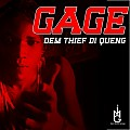 Gage - Dem Tief The Queng - Icon Music Group - 2014
