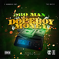 Dro Man - Dope Boy Money
