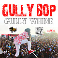 Gully Bop - Gully Wine - Reset Riddim - Blackspade & Quata Don Records