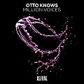 Otto Knows - Million voices (progressive house 2012)