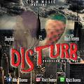 Dhope kidd - disturb Ft rhicheavens
