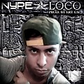 Nype - Loco (Prod. By Ery GM)