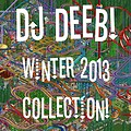 Winter 2013 Collection (Mixed Live By DJ Deeb)