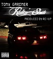 Tony Gardner - Ridin' Slow (Prod. By Ro1up)