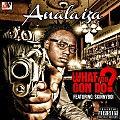 analaiza ft skinnyboi  _wat u gon do