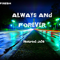 Always And Forever feat. Jade