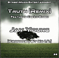 Jay Young - Truth (Remix) feat. Cee Lo Green [Prod. No I.D.]