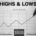 Highs & Lows (Prod. By DJ Kenz)