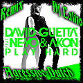 Play Hard ( Remix Agressive Dutch Lalito Dj