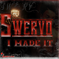 Swervo-Drop A Band(Right Now)(Mastered)