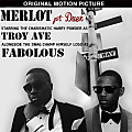 Troy Ave MERLOT pt 2 Ft. Fabolous