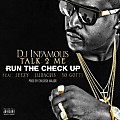 DJ Infamous - Run The Check Up (Feat. Jeezy, Ludacris, & Yo Gotti)