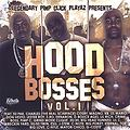 Hood Bosses - Hood Bitch feat. Denaron - Hood Bosses Vol. 1