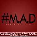 M.A.D.(Money All Day) ft Morell