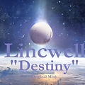 Lincwell- Destiny (Original Mix)