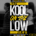 Kool On The Lo feat. RF15