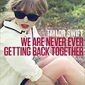 We Are Never Ever Getting Back Together (Duane.M Remix)