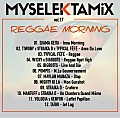 #MySelektaMix vol.17 - REGGAE MORNING