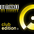 DJ TINKLE In The Mix - Club Edition 3