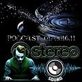 Stereo Sound Project - Podcast 01 - 2016.11